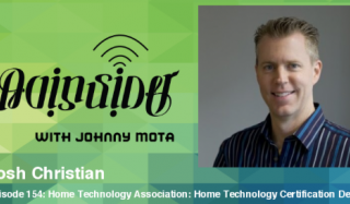 Johnny Mota gets an update on Home Technology Association advancements